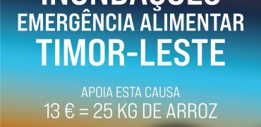 EMERGÊNCIA ALIMENTAR: SOLIDARIEDADE COM TIMOR-LESTE